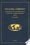 The Global Community Yearbook Of International Law And Jurisprudence 2014
