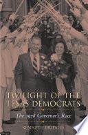 Twilight of the Texas Democrats