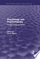 Psychology And Psychotherapy Psychology Revivals