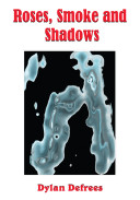 download ebook roses, smoke and shadows pdf epub