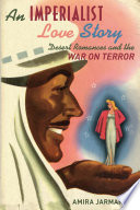 An Imperialist Love Story Desert Romances and the War on Terror