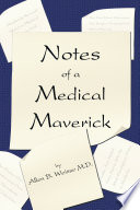 Notes Of A Medical Maverick
