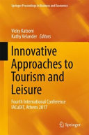 Innovative Approaches to Tourism and Leisure: Fourth International Conference IACuDiT, Athens 2017