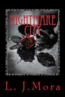 Nightmare City  By L J Mora Book PDF
