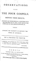 download ebook observations upon the four gospels; shewing their defects, by a friend to truth pdf epub
