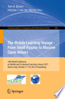 The Mobile Learning Voyage - From Small Ripples to Massive Open Waters