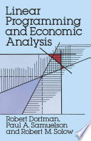 Linear Programming And Economic Analysis book