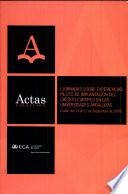 Actas De Las I Jornadas Sobre Experiencias Piloto De Implantaci N Del Cr Dito Europeo En Las Universidades Andaluzas C Diz Del 19 Al 21 De Septiembre De 2006