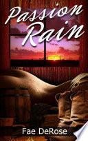Passion Rain : Western Romance Erotica