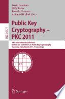 Public Key Cryptography Pkc 2011
