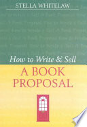 How to Write and Sell a Book Proposal