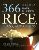 366 Delicious Ways To Cook Rice Beans And Grains