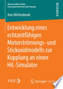 Entwicklung eines echtzeitf  higen Motorstr  mungs  und Stickoxidmodells zur Kopplung an einen HiL Simulator