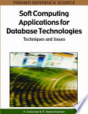 Soft Computing Applications For Database Technologies Techniques And Issues book