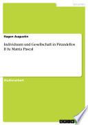 Individuum und Gesellschaft in Pirandellos Il fu Mattia Pascal