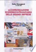 La comunicazione economico-finanziaria delle grandi imprese