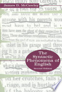 The Syntactic Phenomena of English Offers In One Volume A Complete