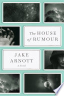 The House of Rumour As They Make Their Way Through