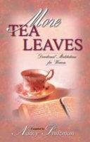 More Tea Leaves