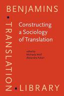 Constructing a Sociology of Translation