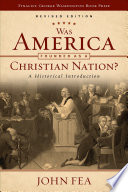 Was America Founded as a Christian Nation  Revised Edition