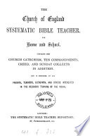 The Church Of England Systematic Bible Teacher By J Green Complete