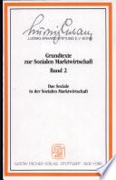 Grundtexte zur sozialen Marktwirtschaft