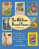 The Old time Brand name Cookbook