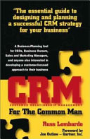 CRM  customer Relationship Management  for the Common Man