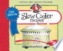 Our Favorite Slow Cooker Recipes Cookbook