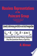 Massless Representations Of The Poincar Group