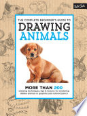 The Complete Beginner s Guide to Drawing Animals