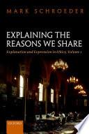 Explaining the Reasons We Share