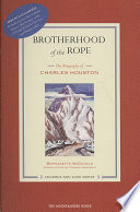 Brotherhood Of The Rope : heroic k2 expedition of 1953 and...