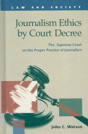 Journalism Ethics by Court Decree