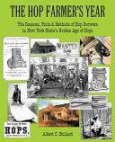The Hop Farmer s Year