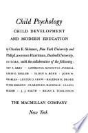 Child psychology, child development and modern education
