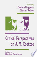 Critical Perspectives on J  M  Coetzee