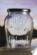 All We Left Behind : the first time in this...