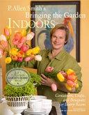 P Allen Smith S Bringing The Garden Indoors