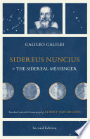 Sidereus Nuncius  or The Sidereal Messenger