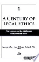 A Century of Legal Ethics