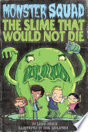 The Slime That Would Not Die  1