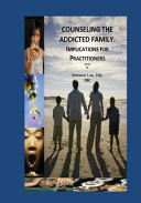 Counseling The Addicted Family
