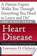 The First Year  Heart Disease