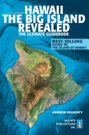 Hawaii The Big Island Revealed : you can plan your best vacation—ever. this...
