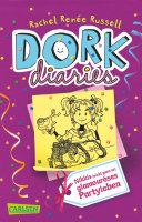 DORK Diaries 2  DORK Diaries   Nikkis  nicht ganz so  glamour  ses Partyleben