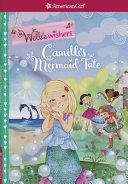 Camille s Mermaid Tale