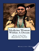 Medicine Woman Within a Dream  Book 3 of the Mysteries of the Redemption Series