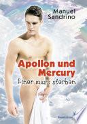 Apollon und Mercury   Einer muss sterben